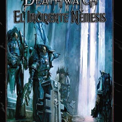 incidente-nemesis-deathwatchincidente-nemesis-deathwatch