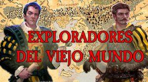 exploradores-viejo-mundo-proyecto