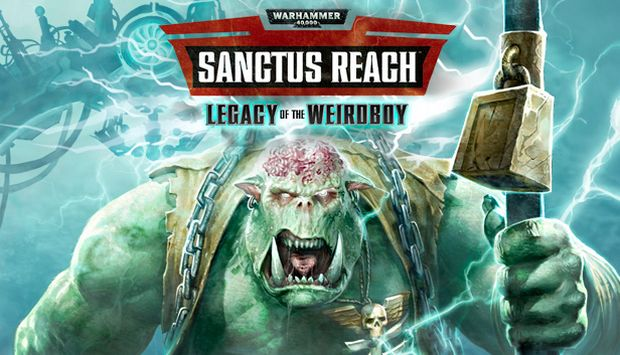 sanctus-reach-legacy-of-the-weirdboy