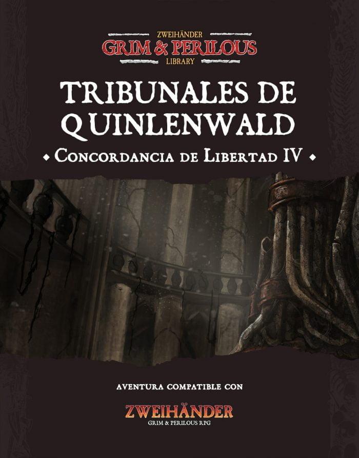 Portada aventura Tribunales de Quinlenwald para Zweihander RPG